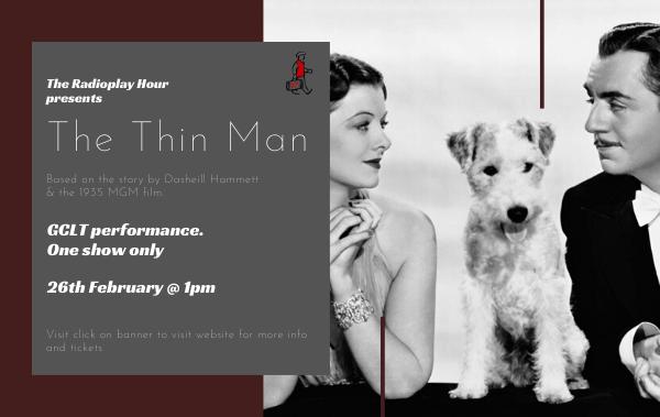 GCLT Website Banner The Thin Man